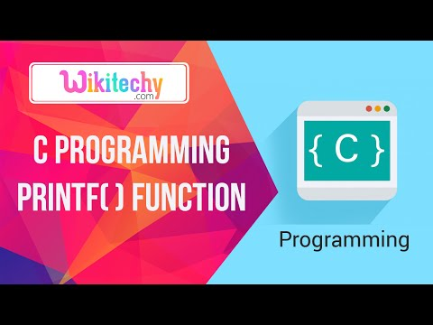 C Programming Language Printf Function | C Tutorial | Basic C | C Program | Wikitechy.com