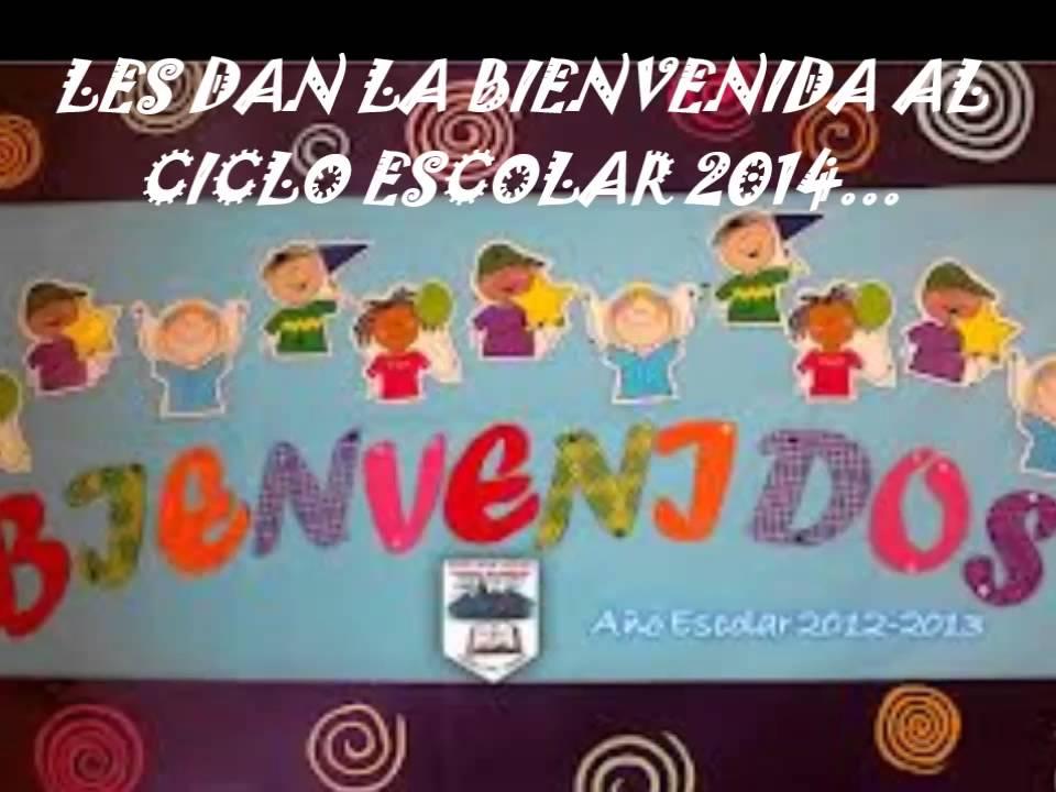 BIENVENIDA AL CICLO ESCOLAR 2014 ESCUELA N° 10 PERGAMINO - YouTube