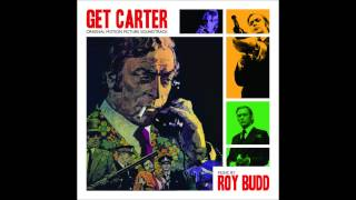 Get Carter OST - Opening Theme / Carter Takes a Train