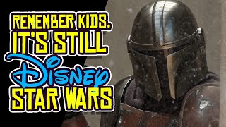 The Mandalorian is Still DISNEY Star Wars.