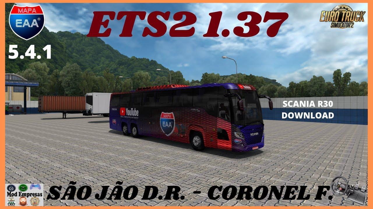 ETS2 1.37 / EAA 5.4.1 / SÃO JOAO DO DEL REY ATÉ CORONEL FABRICIANO / ONIBUS SCANIA R 30