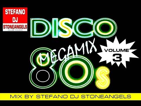 DISCOTECA ANNI 80 VOL. 3 MIX BY STEFANO DJ STONEANGELS