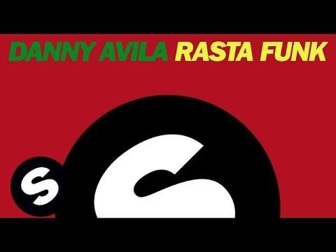 Danny Avila - Rasta Funk (Original Mix)