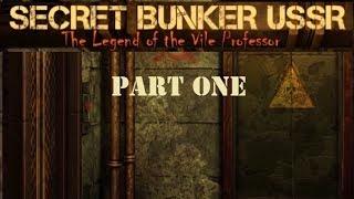 USSR Secret Bunker: The Legend of the Vile Professor (Part One)