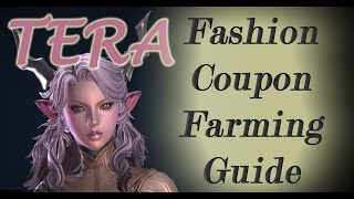 Repeat youtube video TERA Fashion Coupon Farming Guide - FREE Tera Costumes