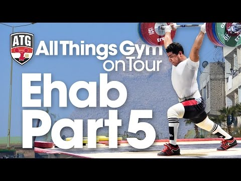 Mohamed Ehab 190kg Clean & Jerk, 240kg Squat ATG on Tour in Egypt Part 5 of 7 Wednesday Afternoon