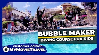 Diving course for KIDS - The BEST OF BUBBLE MAKER