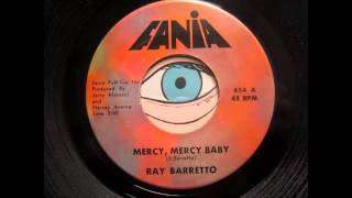 Ray Barretto - Mercy, Mercy Baby