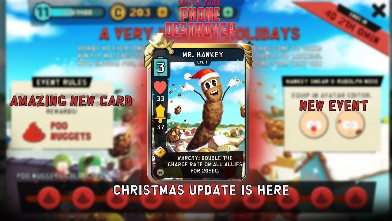 NEW MR HANKEY CARD AND EVENT (South Park Phone Destroyer) - YouTube