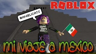 🎮 Roblox in Spanish Traveling the world I'm going to Mexico!