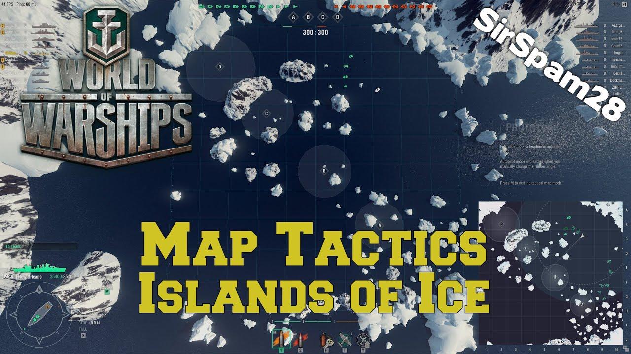 World Of Warships Islands Of Ice Map Tactics Youtube