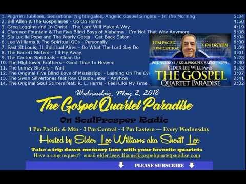 5 2 18 Gospel Quartet Paradise Flashback Oldies with Elder Lee on SoulProsper Radio