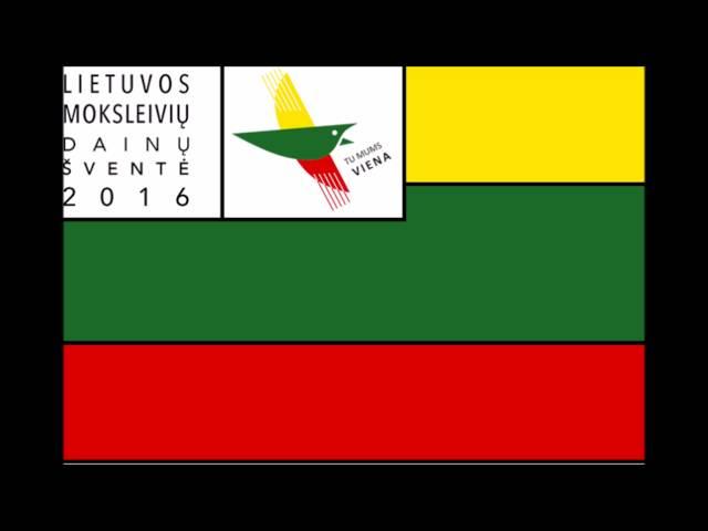 """""""D?L TOS DAINOS"""" - 2016 m. Lietuvos Moksleivi? Dain? Švent?"""