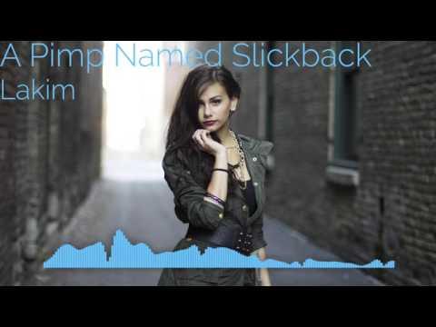 FUNK A Pimp Named Slickback  Lakim