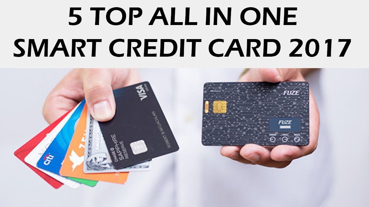 top 5 all in one credit card 2017 your whole wallet in one card secure future of payments 5d - Apply For Multiple Credit Cards At One Time