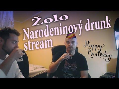 Žolo - narodeninový drunk stream w/Šaňo [Vtipy,Karaoke,Dobyvatel]