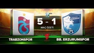 Trabzonspor: 5 - 1 BB Erzurumspor   ZTK 5. tur rövanş özet   A Spor   12.12.2017