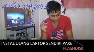[BisaKok] Cara Instal ulang PC atau Laptop dengan flashdisk , Windows 7/8/10. simpel n mudah