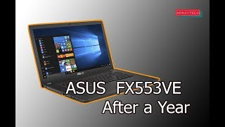 Asus FX553VE Gaming Laptop After a Year