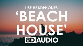 The Chainsmokers ‒ Beach House (8D AUDIO) 🎧