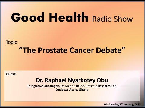 "Good Health Radio Show: ""The Prostate Cancer Debate"""