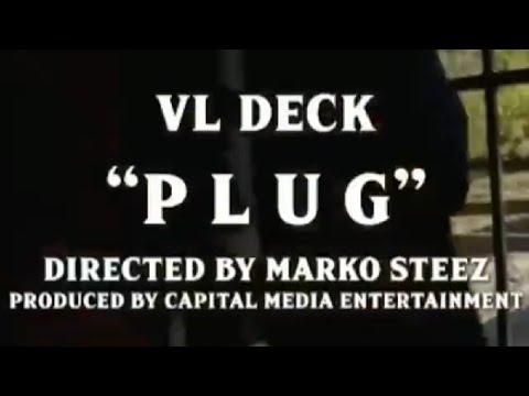 Download VL Deck - Plug (Official Video shot by Marko Steez )