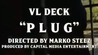 Смотреть клип Vl Deck - Plug
