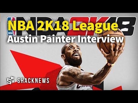 NBA 2K18 League: Interview with Austin Painter