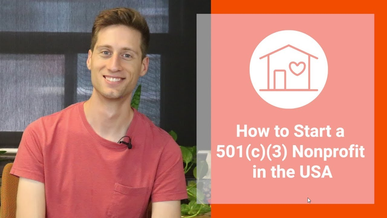 How to Start a Nonprofit in the USA 501(c)(3)  [Step by Step]