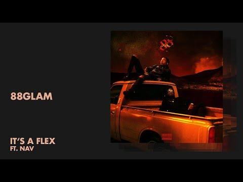 88Glam - It's a Flex ft. NAV (Audio)