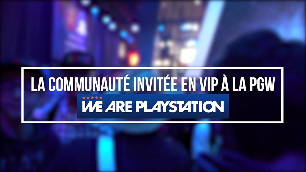 We Are PlayStation - Nos Wapers invités à la Paris Games Week 2018