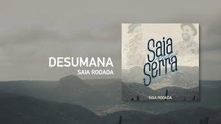 Raí Saia Rodada -  Desumana -  [Áudio Oficial]