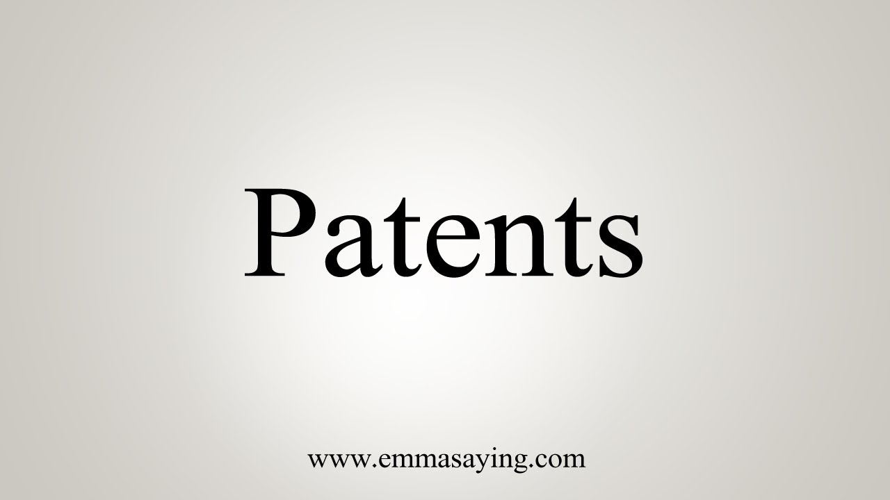 How To Say Patents