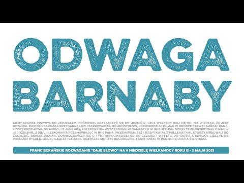 Odwaga Barnaby: Daję Słowo - V niedziela Wielkanocy B - 2 V 2021