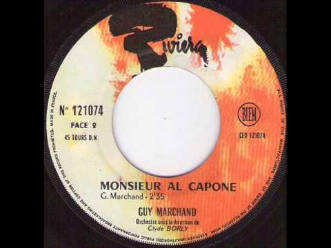 Guy Marchand -  Monsieur Al Capone