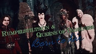 Rumpelstiltskin & Queens of Darkness [Cruella, Maleficent, Ursula] - Born to Die [OUAT]