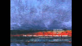 """Turn It Over"" by The Tony Williams Lifetime"