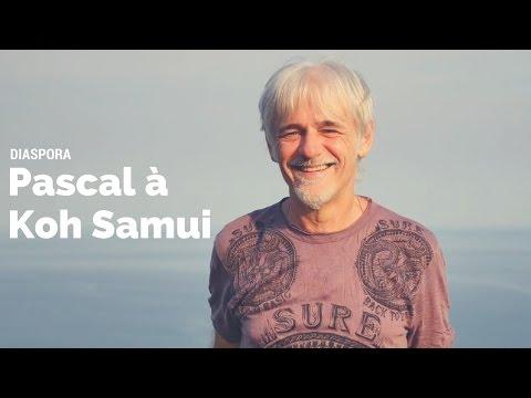 Passer sa retraite sur l'île de Koh Samui en Thaïlande ★ Diaspora ★ Épisode 28