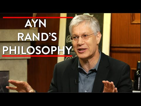 Ayn Rand's Philosophy and Objectivism