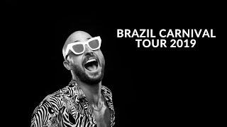 FISHER - BRAZIL CARNIVAL TOUR 2019