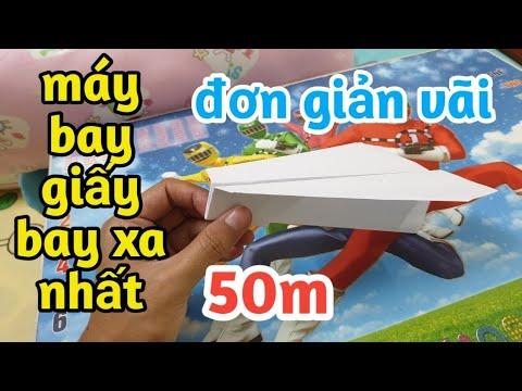 Cách gấp máy bay giấy bay lâu và cực xa, đơn giản nhất | how to make a paper airplane fly very far