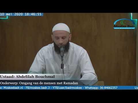 Ustaad Abdelilah Bouchmal: Omgang van de mensen met Ramadan