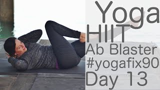 37 Minute Yoga HIIT Ab Blaster! Day 13 Yoga with Fightmaster Yoga
