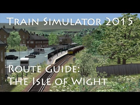 Train Simulator 2015 - Route Guide: The Isle of Wight