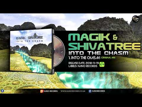 Magik & Shivatree - Into The Chasm
