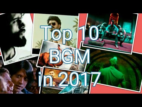Top 10 Bgm 2017 south indian movies