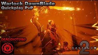 Destiny 2 Warlock Dawnblade episode II, Quickplay with PvP