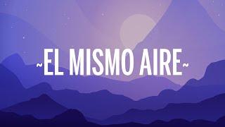 Camilo - El Mismo Aire (Letra/Lyrics)