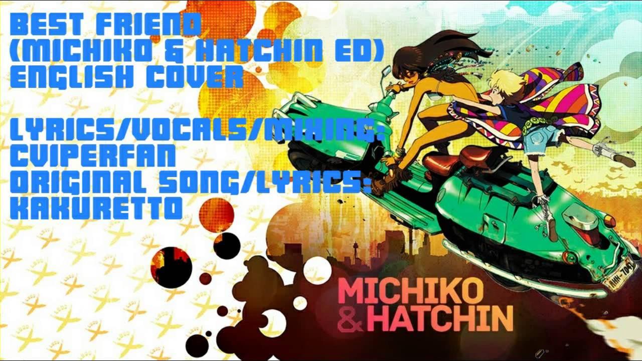 Best Friend Michiko Hatchin Ed English Cover Youtube
