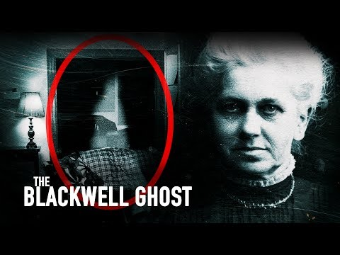 The Blackwell Ghost -- Real Ghost caught on camera!!